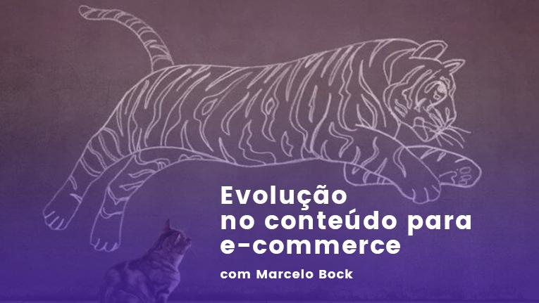 Evolução e tendências de conteúdo para e-commerce