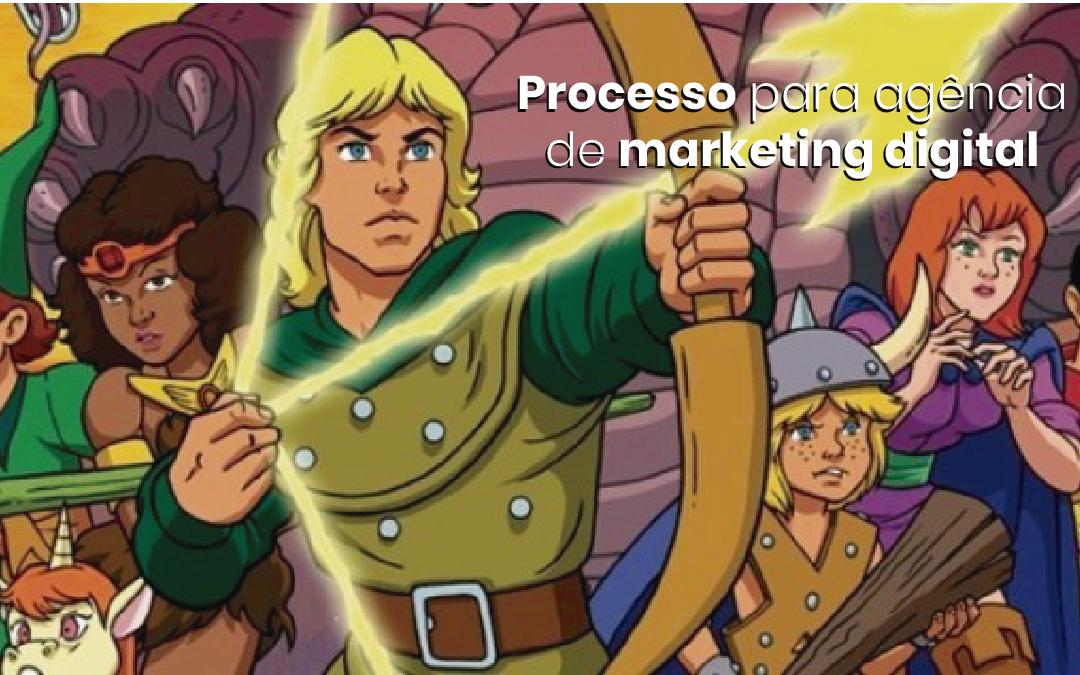 Processo para agência de marketing digital: aprimorando o fluxo de gestão
