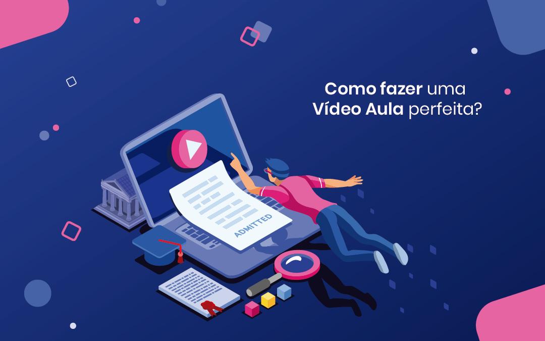 Videoaula: como roteirizar e produzir