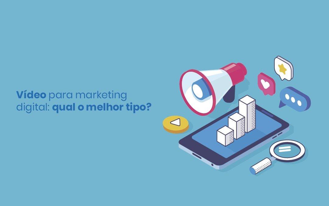 Vídeo para marketing digital: como escolher o melhor conteúdo para cada etapa do funil