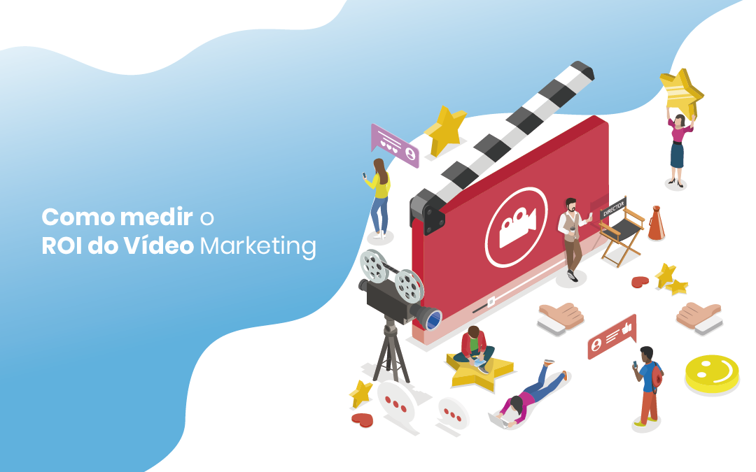 Como medir o ROI do vídeo marketing