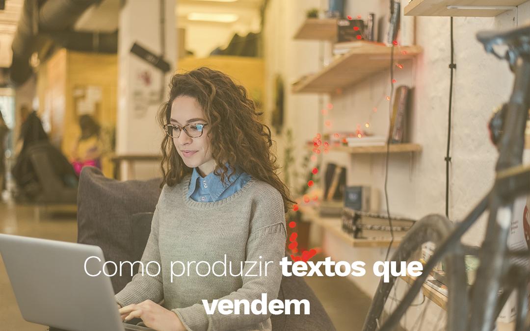 Textos que vendem: como produzir?